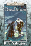 Paths of Darkness by R. A. Salvatore