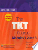 The TKT Course Modules 1  2 and 3