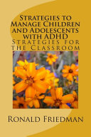 Strategies To Manage Children And Adolescents With Adhd
