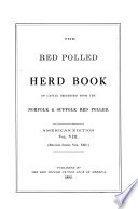 The Red Polled Herd Book of Cattle Descended from the Norfolk and Suffolk Red Polled