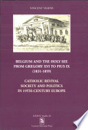 Belgium and the Holy See from Gregory XVI to Pius IX (1831-1859)