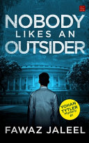 Nobody Likes An Outsider