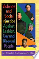 Violence and Social Injustice Against Lesbian  Gay  and Bisexual People