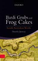 Bardi Grubs and Frog Cakes