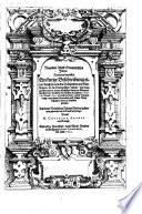 Neundter Theil Orientalischer Indien, Darinnen begrieffen Ein kurtze Beschreibung einer Reyse, so von den Holländern un[d] Seeländern, in die Orientalischen Indien, mit neun grossen vnd vier kleinen Schiffen, vnter der Admiralschafft Peter Wilhelm Verhuffen, in Jahren 1607. 1608. vnd 1609. verricht worden, neben Vermeldung, was ihnen fürnemlich auff solcher Reyse begegnet vnnd zu Handen gangen
