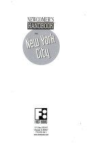 Newcomer s handbook for New York City