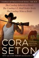 The Cowboys of Chance Creek Vol 0   2