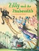 Zilly und ihr Zauberstab
