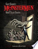 Gary Gianni s Monstermen and Other Scary Stories