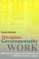 Discipline and Governmentality at Work