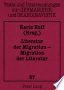Literatur der Migration - Migration der Literatur