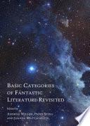 Basic Categories of Fantastic Literature Revisited