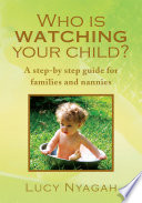 Who Is Watching Your Child
