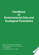 Handbook of Environmental Data and Ecological Parameters