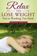 Relax To Lose Weight