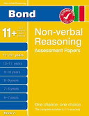 Bond Non-verbal Reasoning Assessment Papers 11+-12+ Years