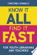 Know it All  Find it Fast for Youth Librarians and Teachers