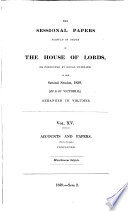 THE SESSIONAL PAPERS PRINTED BY ORDER OF THE HOUSE OF LORDS,