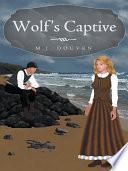 Wolf s Captive Book PDF