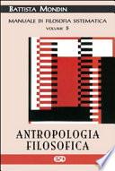 Antropologia filosofica  Manuale di filosofia sistematica