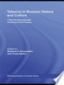 Tobacco in Russian History and Culture