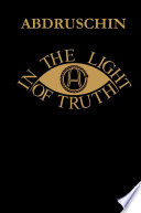 IN THE LIGHT OF TRUTH - GREAT EDITION 1931 - UK version