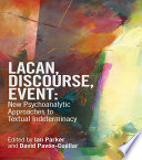 Lacan Discourse Event New Psychoanalytic Approaches To Textual Indeterminacy