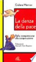 La danza della pace  Dalla competizione alla cooperazione