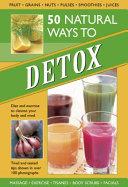 50 Natural Ways to Detox