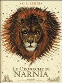 Le cronache di Narnia by Clive S. Lewis