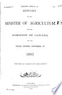 Report of the Minister of Agriculture for the Dominion of Canada for the Year Ended March 31