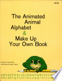 The Animated Animal Alphabet Make Up Your Own Book