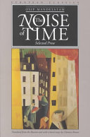 The Noise Of Time : figure in european modernism. this volume...