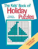 The Kids  Book of Holiday Puzzles