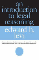 An Introduction to Legal Reasoning Students Of Logic Ethics And Political Philosophy