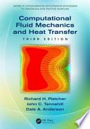 Computational Fluid Mechanics And Heat Transfer Third Edition