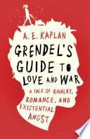 Grendel's Guide to Love and War Book Cover