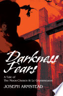 Darkness Fears : is a fast-moving thrill-ride into...