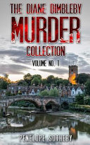 The Diane Dimbleby Murder Collection