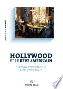Hollywood et le r  ve am  ricain