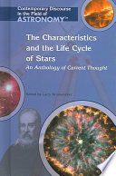 The Characteristics and the Life Cycle of Stars