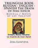 Trilingual Book Russian   English   Spanish the Death of Ivan Ilyich