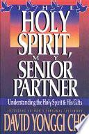 The Holy Spirit  My Senior Partner