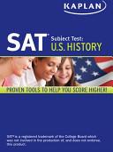 Kaplan SAT Subject Test U S  History 2013 2014  Kaplan SAT Subject Test Series