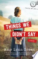 Things We Didn T Say