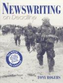 Newswriting on Deadline