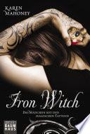 Iron Witch   Das M  dchen mit den magischen Tattoos