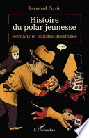 Histoire du polar jeunesse