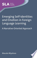 Emerging Self identities and Emotion in Foreign Language Learning