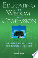 Ebook Educating for Wisdom and Compassion Epub John P. Miller Apps Read Mobile